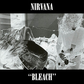 Bleach, by Nirvana
